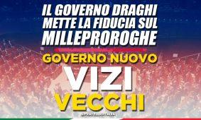 Il governo Draghi mette la fiducia sul dl Milleproroghe. Governo nuovo ma vecchi vizi